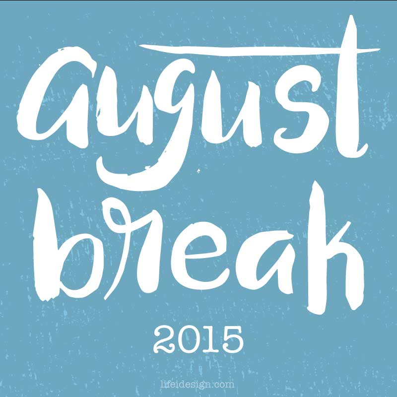 augustbreak2015
