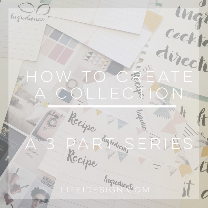 how to create a collection part 2 life i design