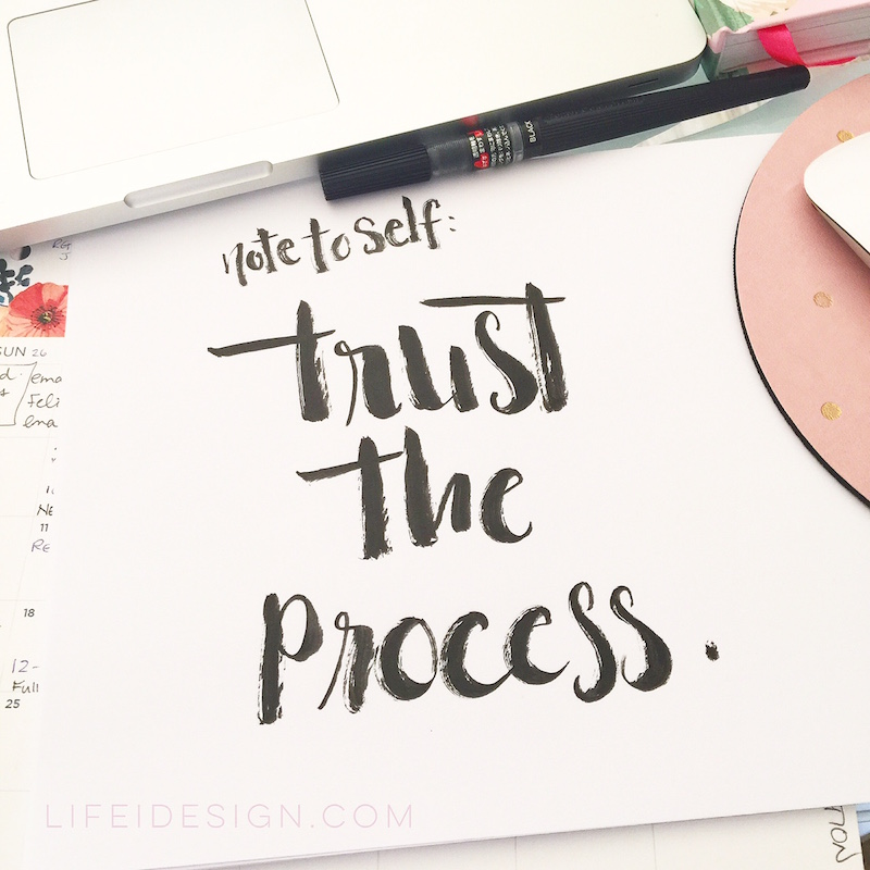 note to self trust the process