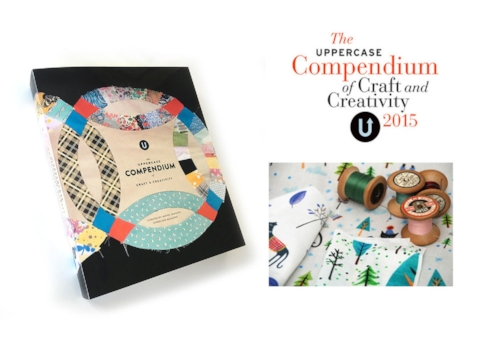 Artist Feature in Uppercase's Compendium of Crafts and Creativity.