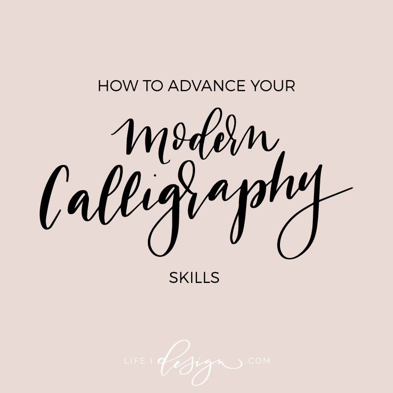 how-to-advance-your-modern-calligraphy-skills.jpg