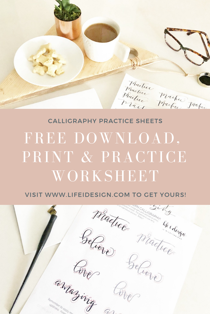 Free Calligraphy Worksheet to help you practice more.