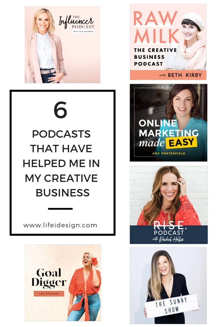 Six Podcasts that have helped me in my creative business