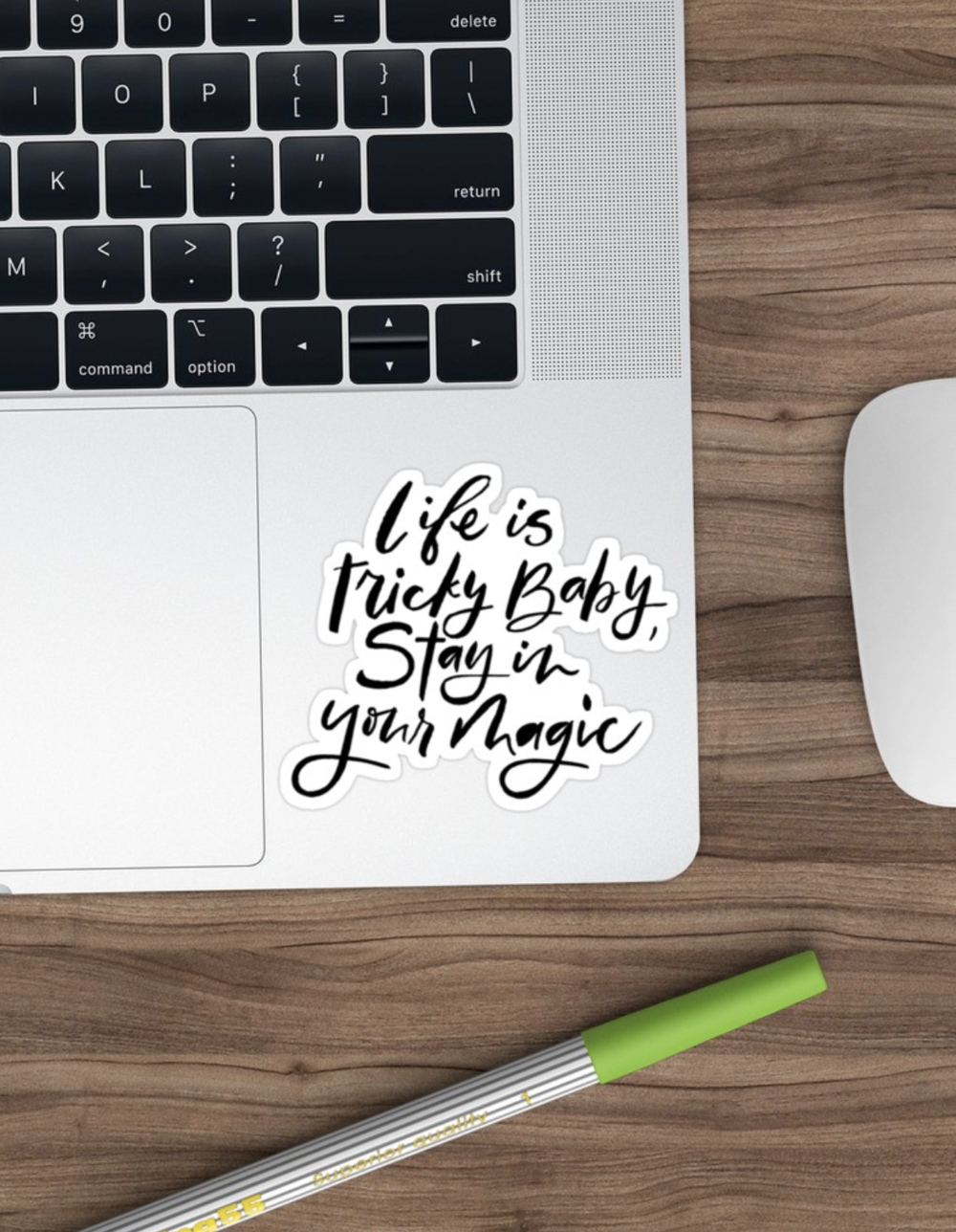 Life is tricky baby, stay in your magic stickers available on  Redbubble .