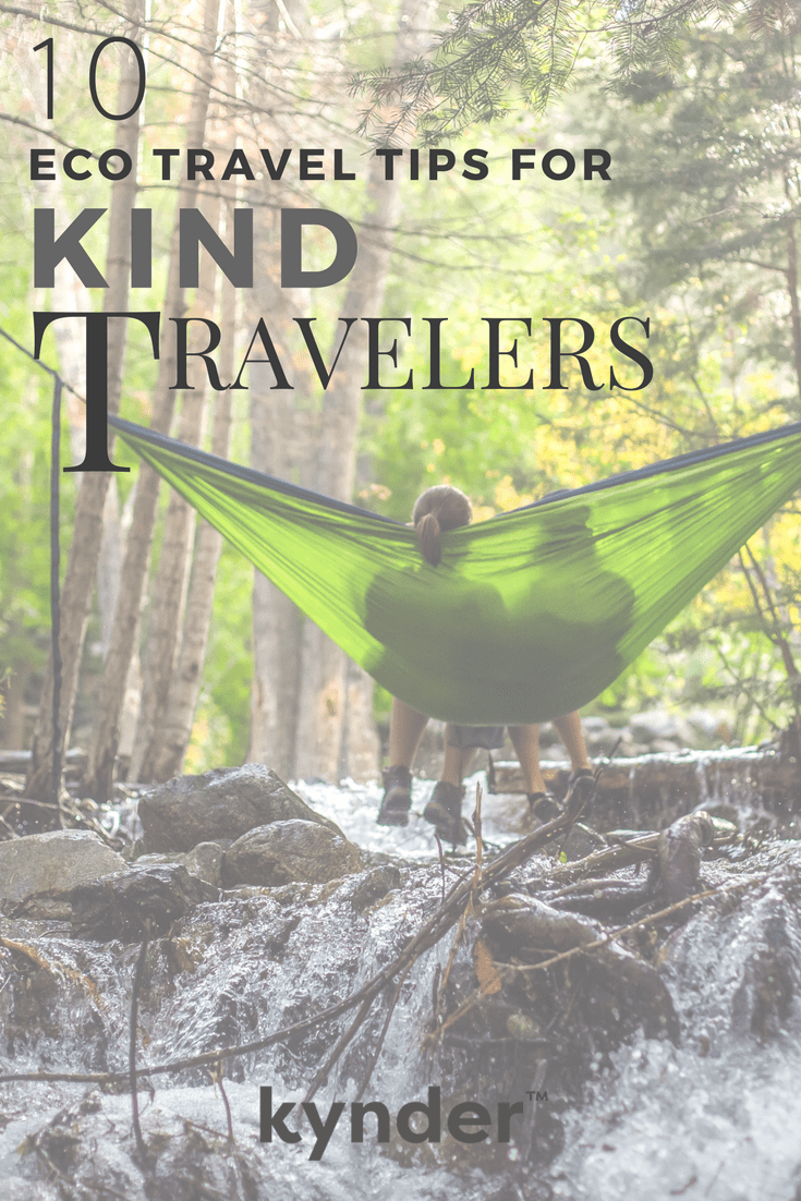 10 Eco Travel Tips for Kind Travelers.png