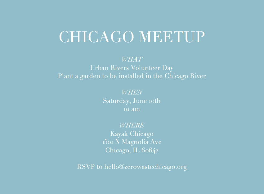 June 2017 Zero Waste Chicago Meet-up