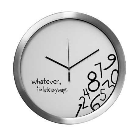whatever_im_late_anyways_wall_clock