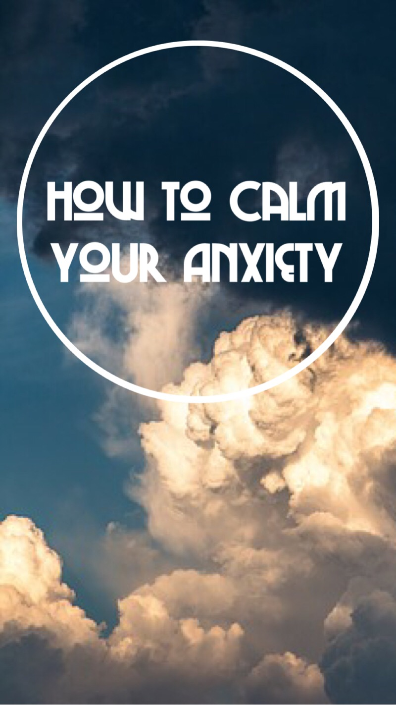 How to naturally calm your anxiety