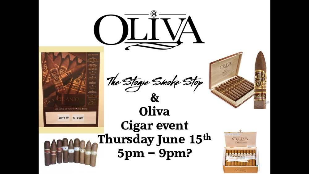 Oliva Cigar Event June 15th 5 - 9 pm