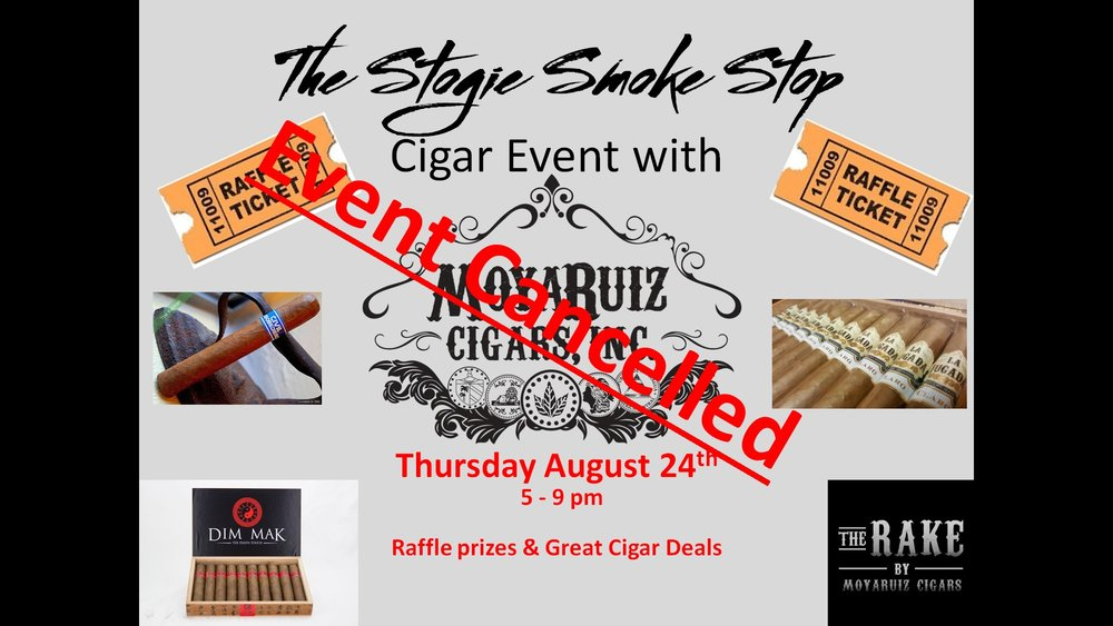 MoyaRuiz Cigar Event w/ Nelson Ruiz, Will re-schedule in September