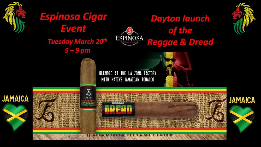 Espinosa Cigar Event Tuesday March 20th  5 - 9 pm