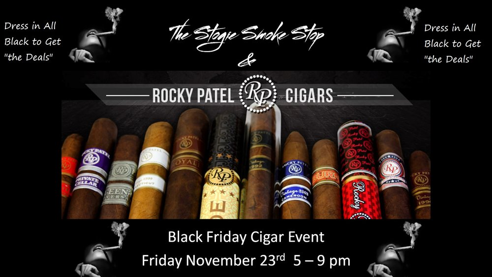 "Rocky Patel Black Friday Cigar Event… Dress in all black to get ""The Deals"""