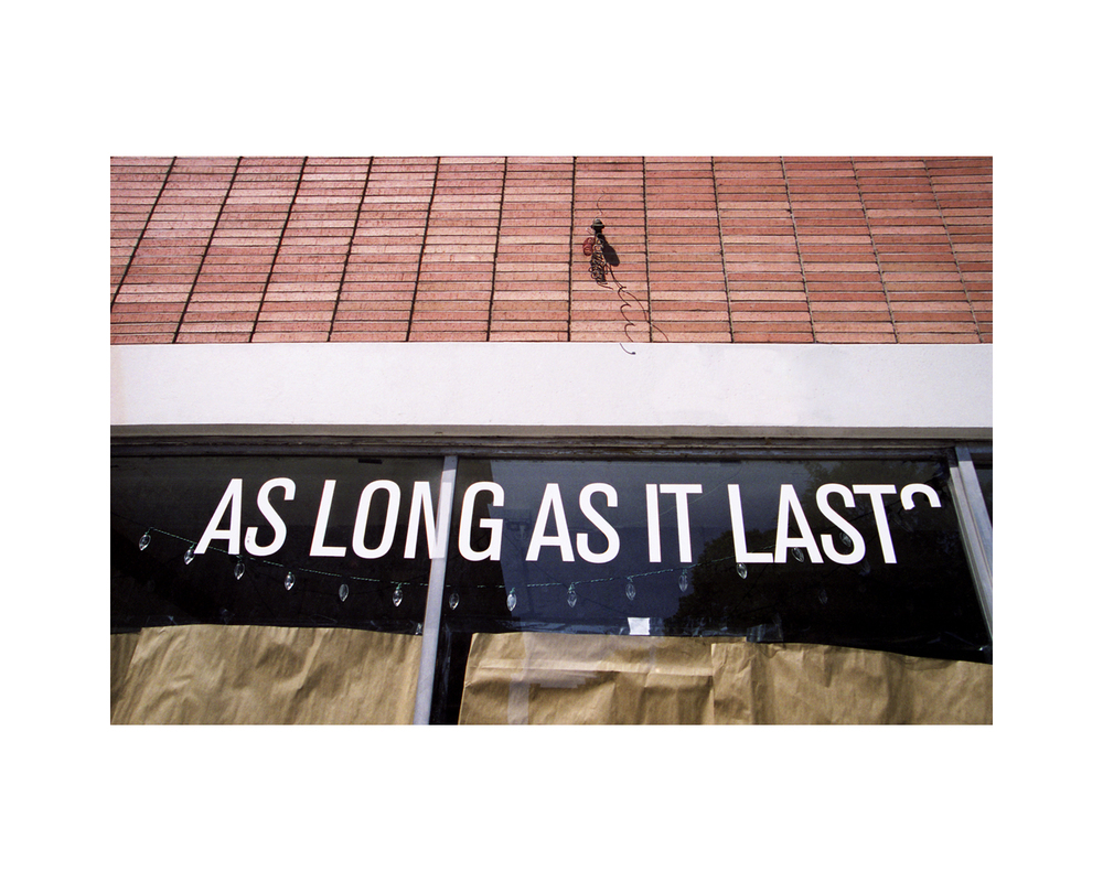 As Long As It Lasts - State Street - Savannah, GA