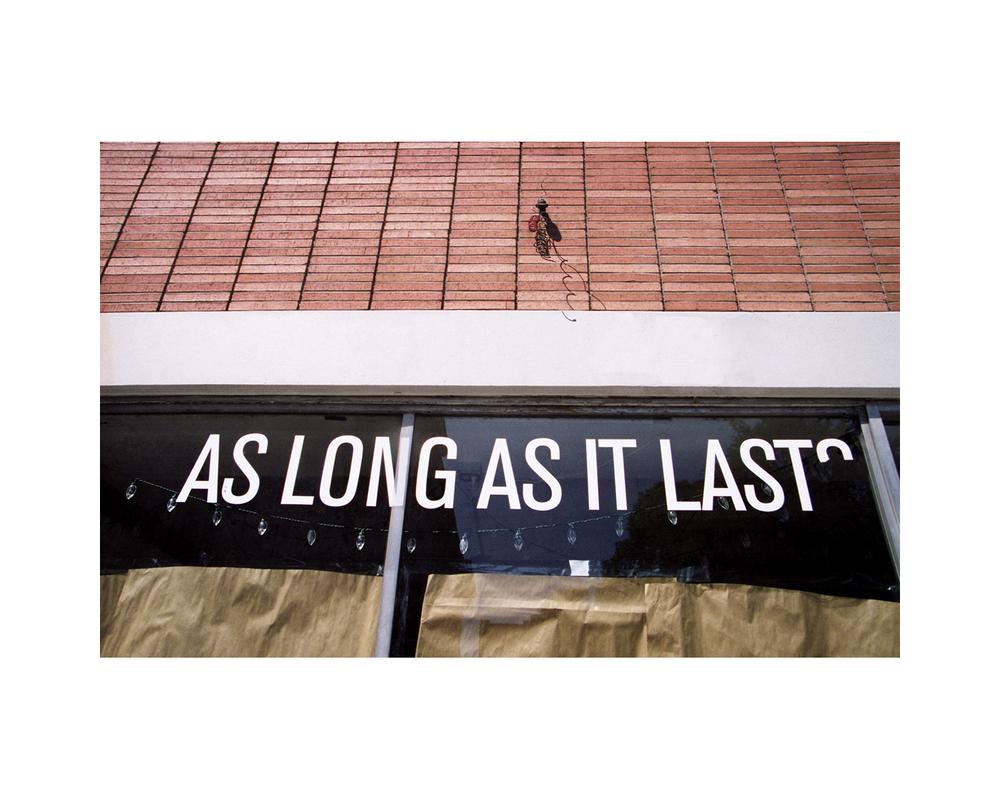 As Long As It Lasts - State Street - Savannah, GA