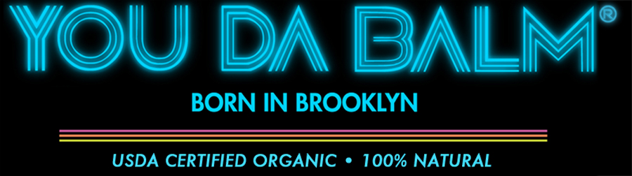 You Da Balm | Organic Lip Balm Born In Brooklyn