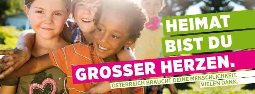 ''Homeland you are a bigger heart'', Green party campaign, photo: Green Party Austria