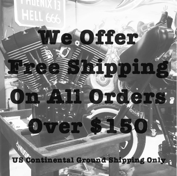 Headkace Motorcycles offers Free Shipping on all online orders over $150. US Continental Ground Shipping Only. Some restrictions apply.