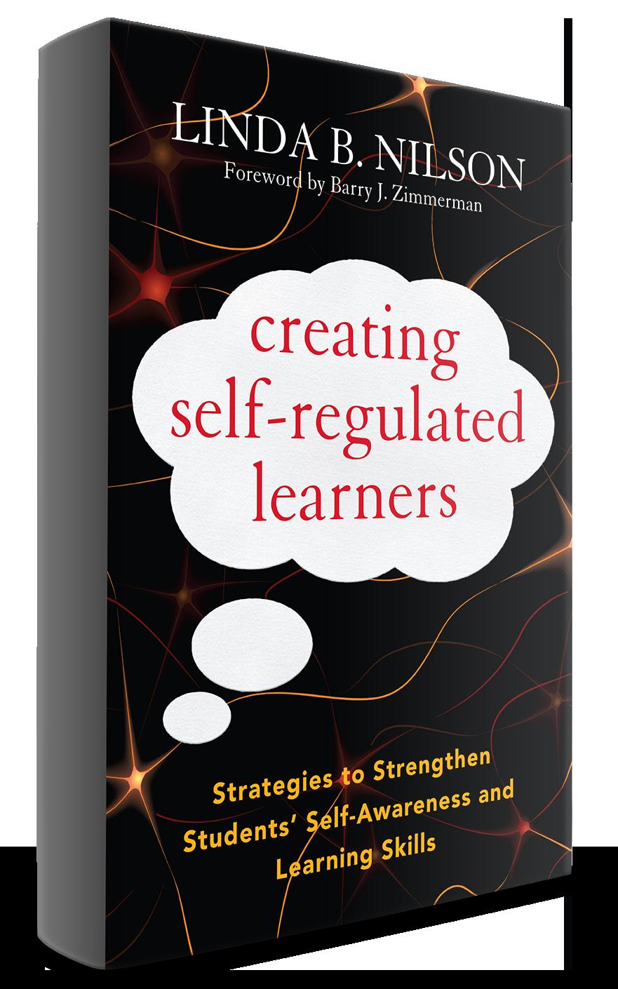 Creating Self-regulated Learners