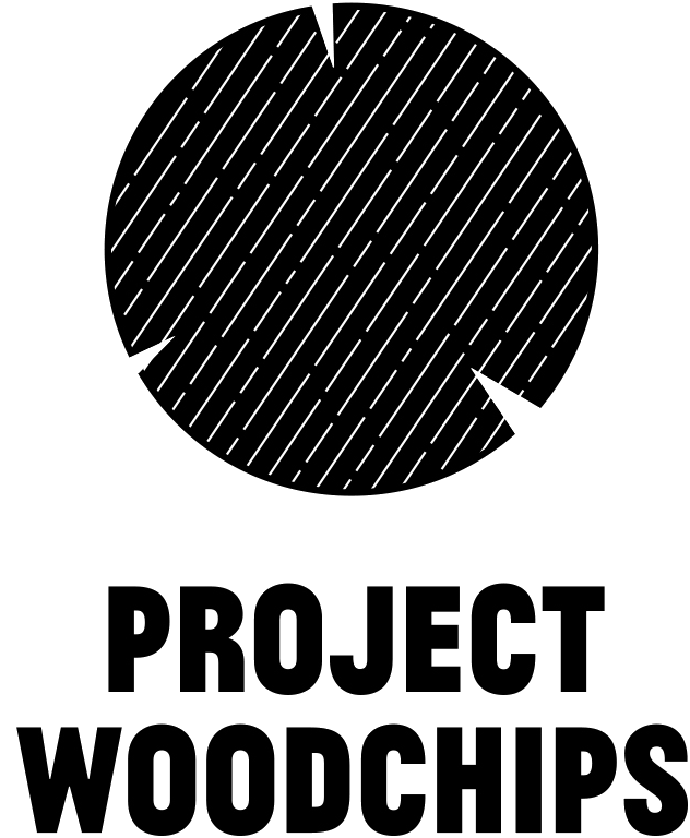 Project Woodchips