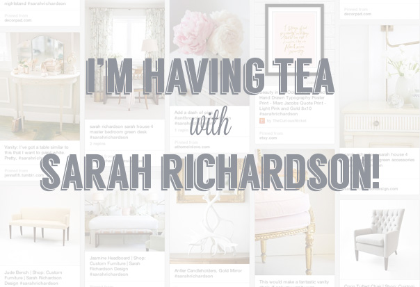 Tea With Sarah Richardson