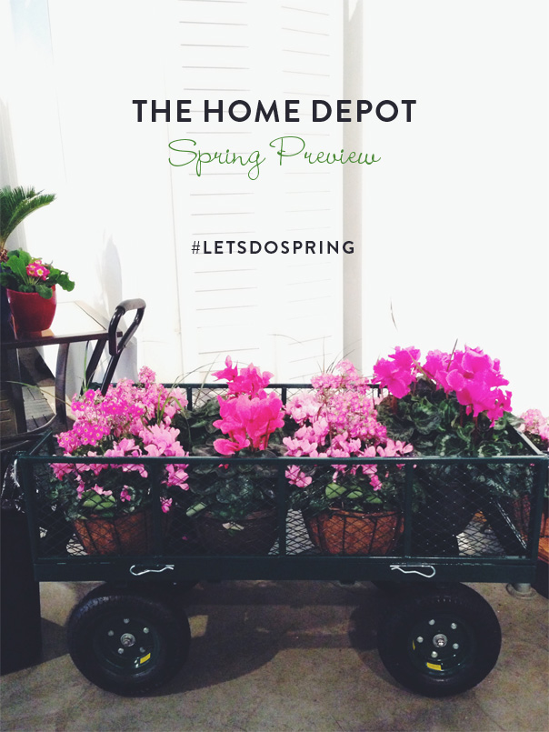 home depot spring preview, #letsdospring