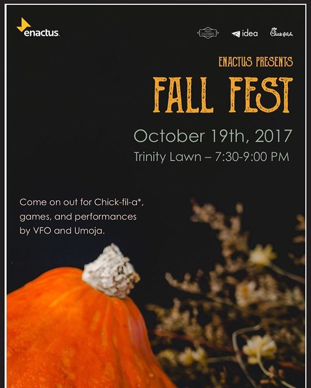 COME MEET THE TEAM TONIGHT WITH CHICK FIL A!! Enactus is hosting Fall Fest on Trinity Lawn at 7:30PM! There will be performances, games, and food. Meet with our projects and see what we're all about! We can't wait to see you all tonight!