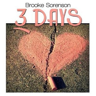 Brooke Sorenson - 3 Days