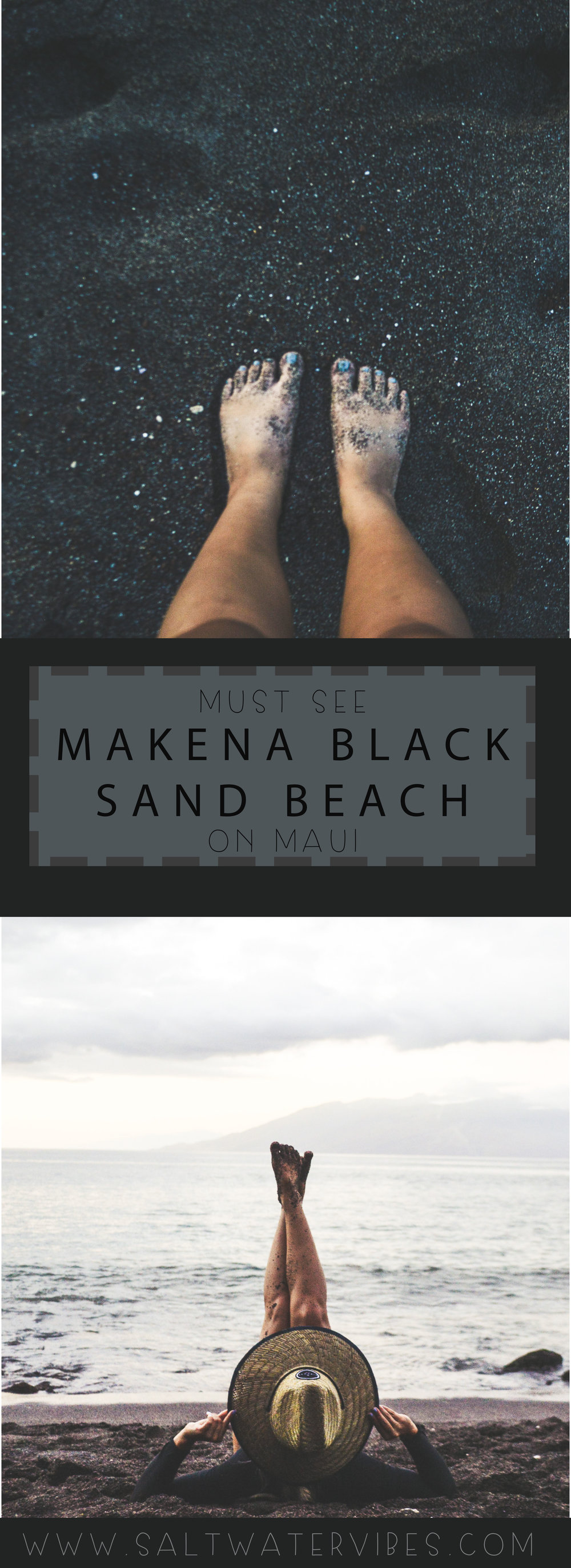 Makena Black Sand Beach + SaltWaterVibes