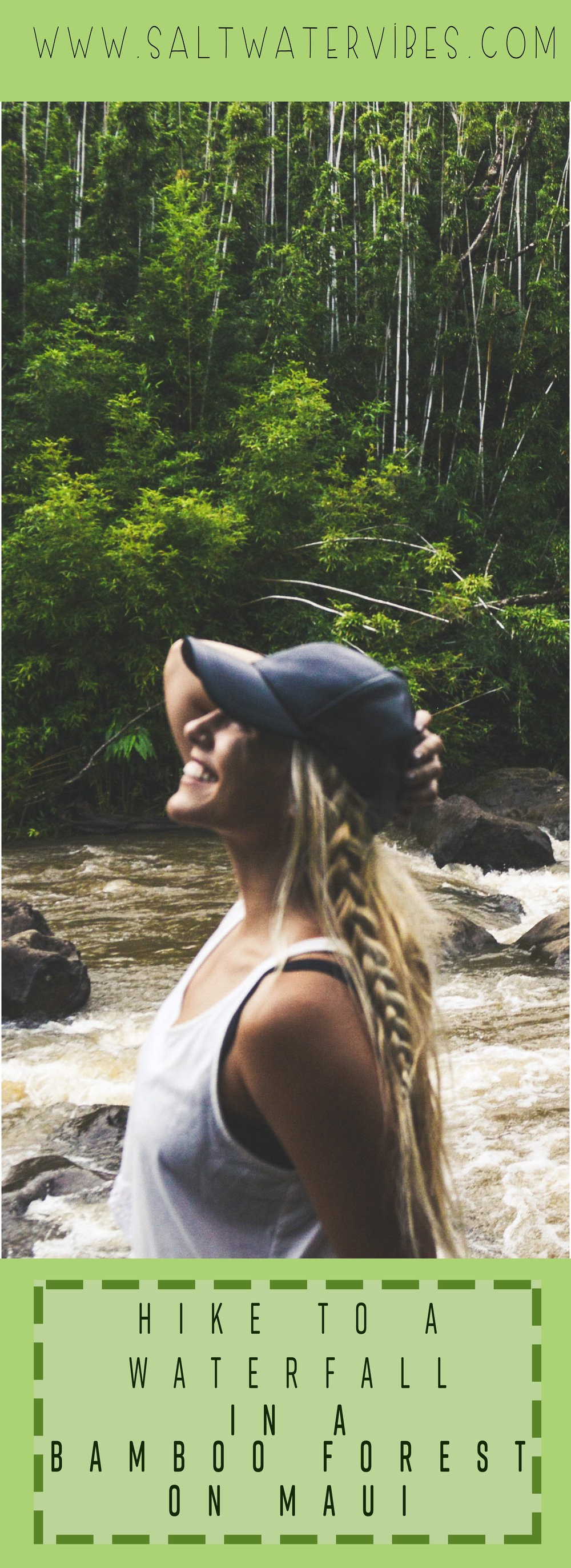 Bamboo Waterfall Hike + SaltWaterVibes