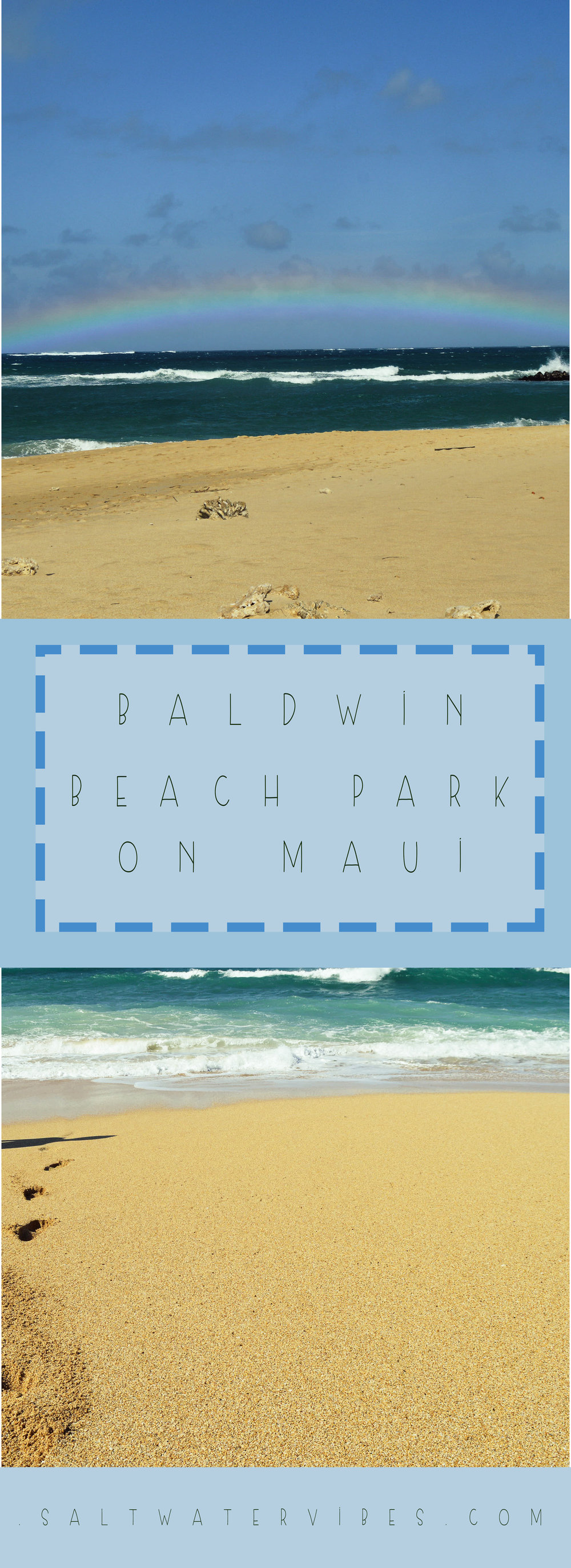 Baldwin Beach Park on Maui + SaltWaterVibes