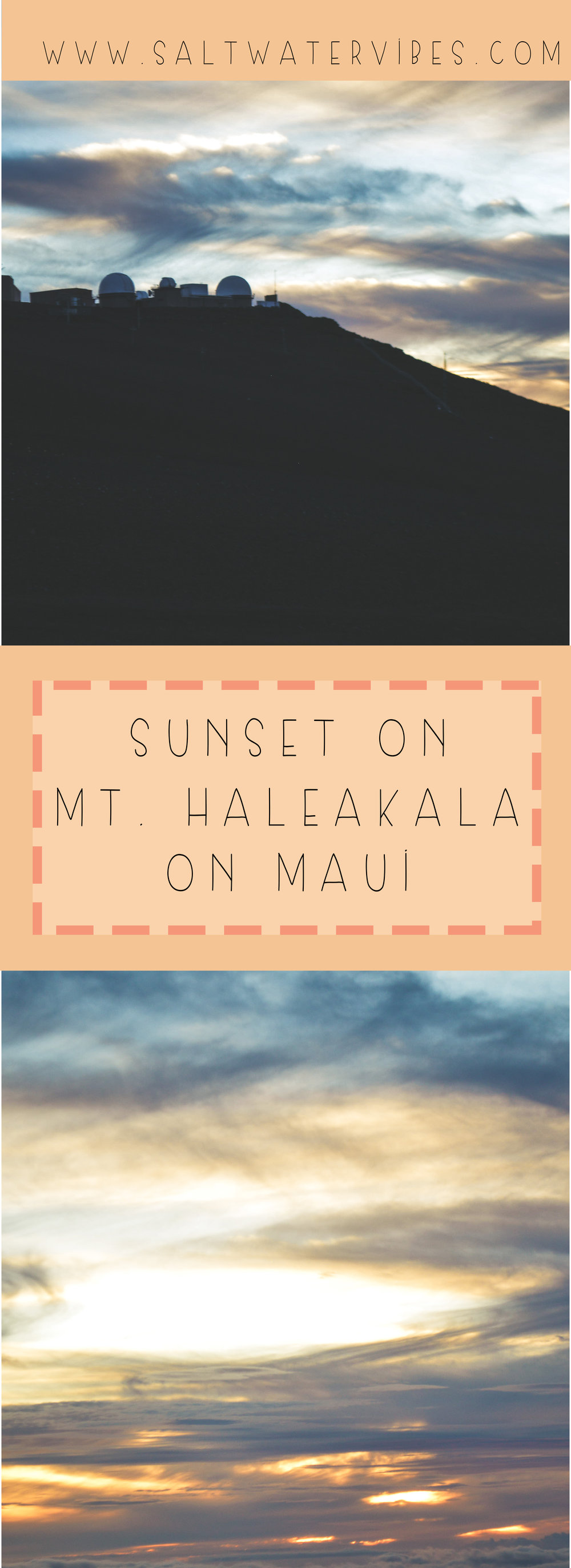 Sunset at Mt. Haleakala Maui + SaltWaterVibes