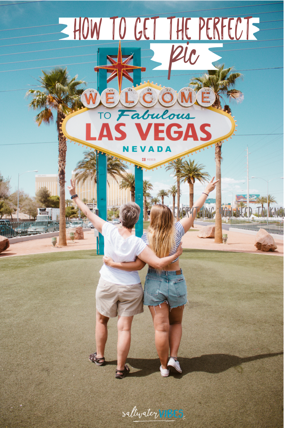 How To Get The Perfect Picture At The Las Vegas Sign | SaltWaterVibes