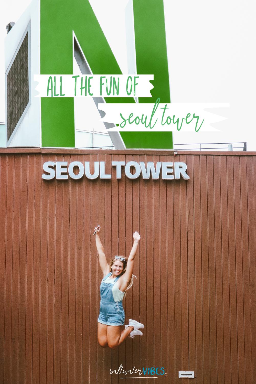 Namsan Seoul Tower | SaltWaterVibes