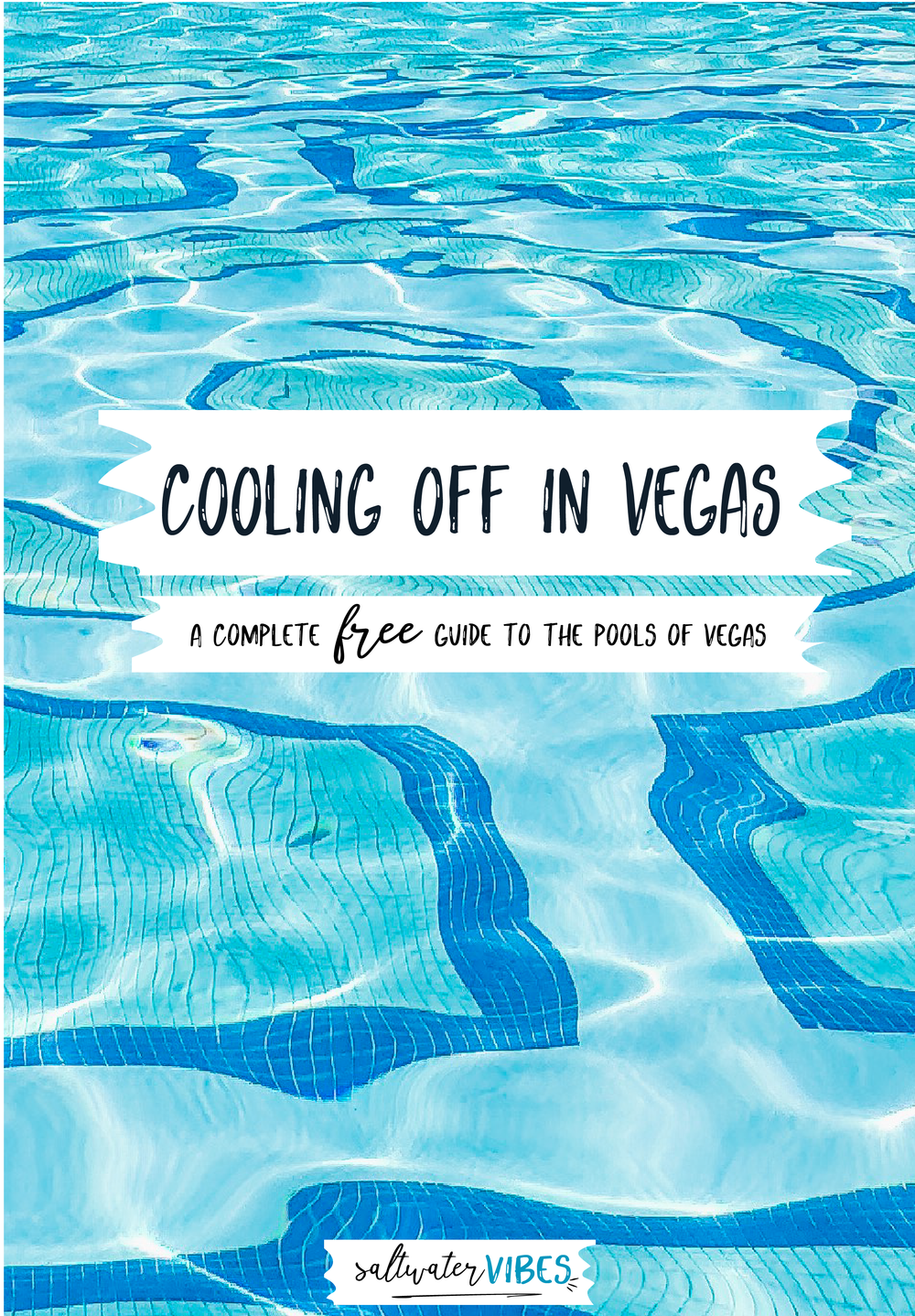 Cooling Off In Vegas | SaltWaterVibes