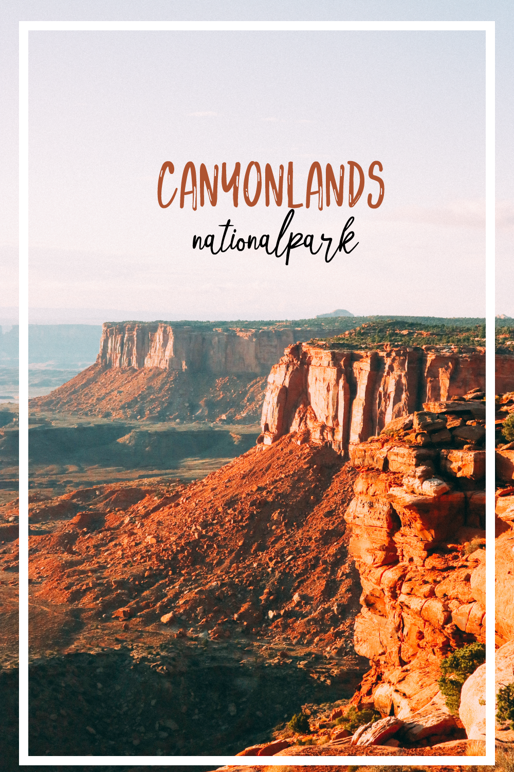 Canyonlands National Park | SaltWaterVibes
