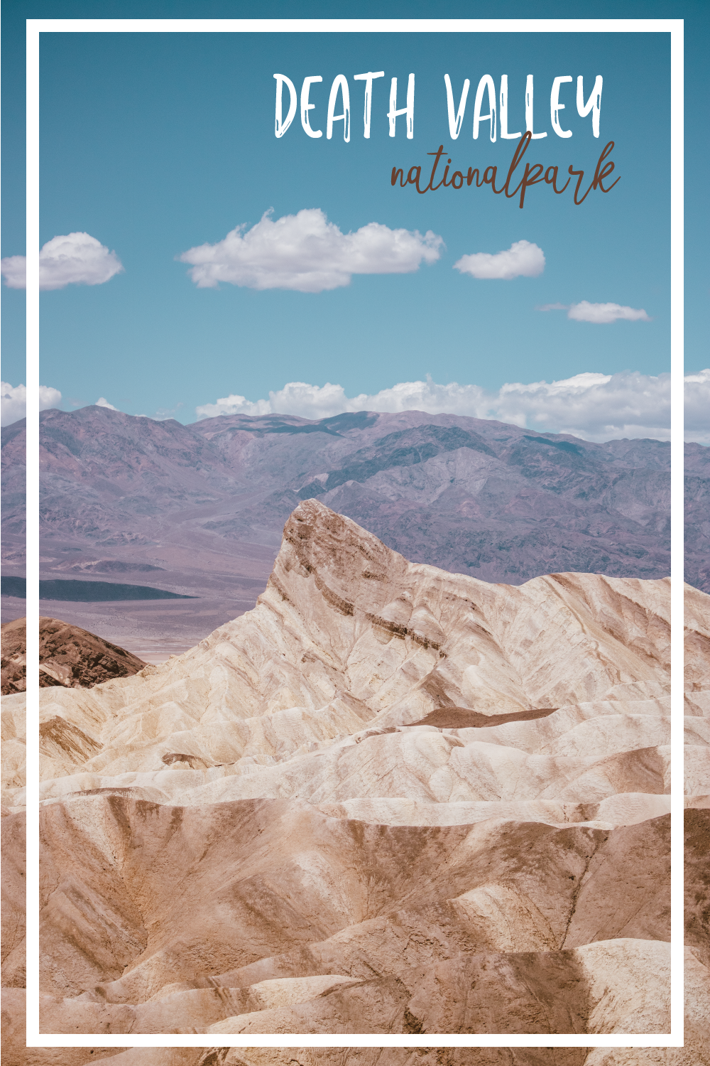 Death Valley National Park | SaltWaterVibes