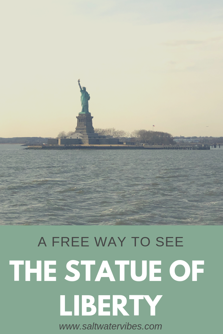 See The Statue of Liberty For FREE | SaltWatwerVibes