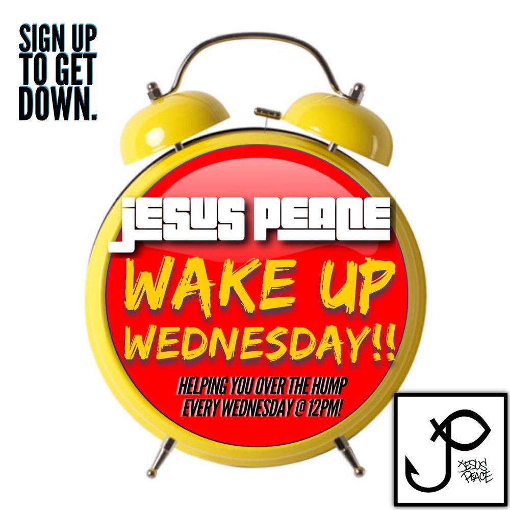 Wake Up Wednesday Promo .JPG