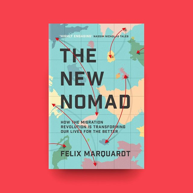 Recent work. #TheNewNomad A super-timely look at the positive impact of migration by #FelixMarquadt. Bound to noise up all the Brexit/MAGA gammons :) Out in Spring 2019. #bookstagram #bookdesign #bookcoverdesign #nonfiction #migration #immigration