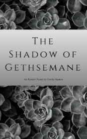 the shadow of gethsemane