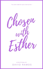 chosen with esther ramos
