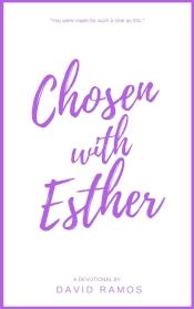 chosen with esther ramos