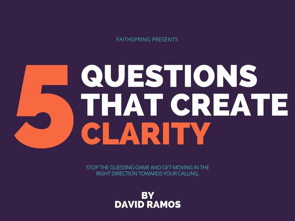 5 Questions that create clarity.jpg