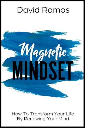 magnetic mindset david ramos christian book
