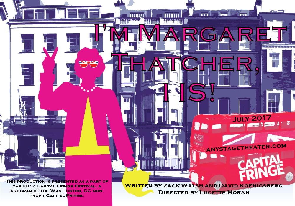 I'm Margaret Thatcher, I Is_Poster.jpg