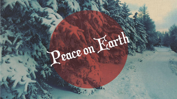 Copy of Copy of It's a Wonderful Life wk4  - Peace on Earth (1).001.jpeg