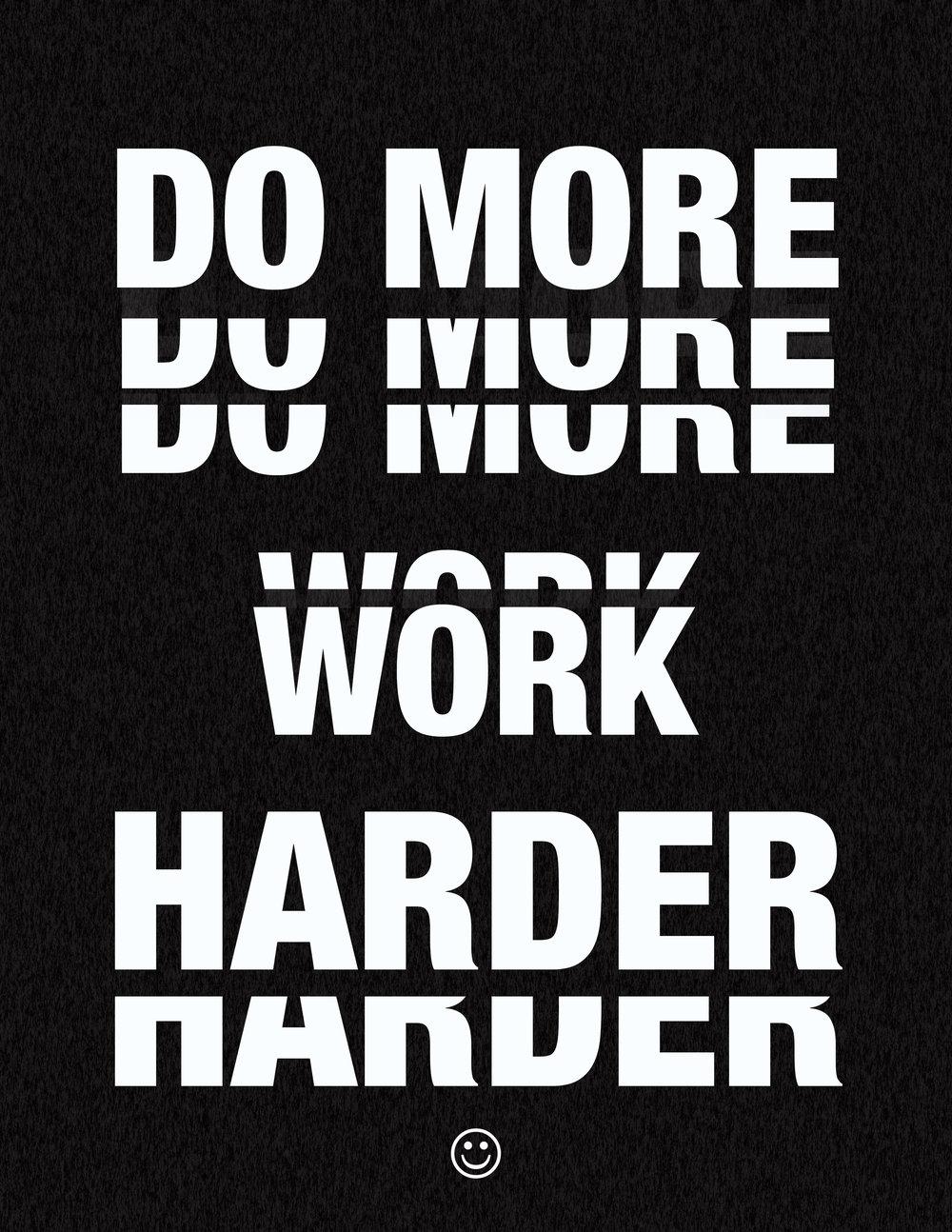 Do more. work hard.jpg