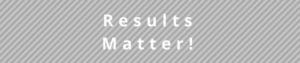 Client Results Matter