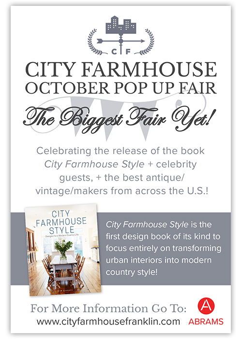 City Farmhouse October Pop Up Fair is the biggest fair yet! We will be celebrating the release of the book City Farmhouse Style