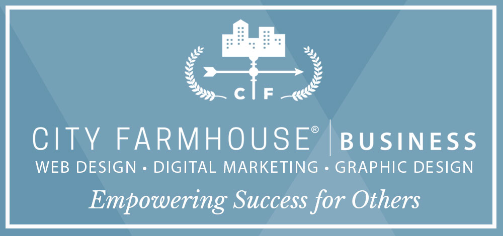City Farmhouse | Business | Empowering Success for Others | Web Design, Digital Marketing, and Graphic Design | Franklin TN